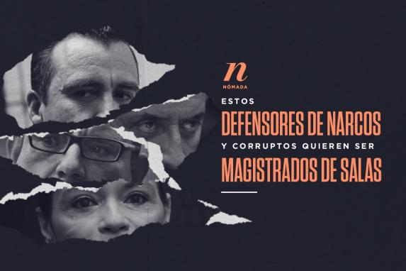 Estos defensores de narcos, de corruptos (y otros cuestionables) quieren ser magistrados de salas imagen