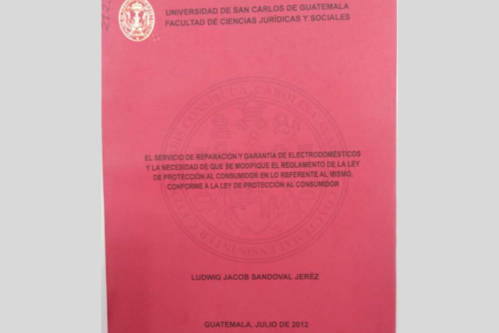 Tesis de Ludwig Sandoval en la Facultad de Ciencias Jurídicas de la USAC.